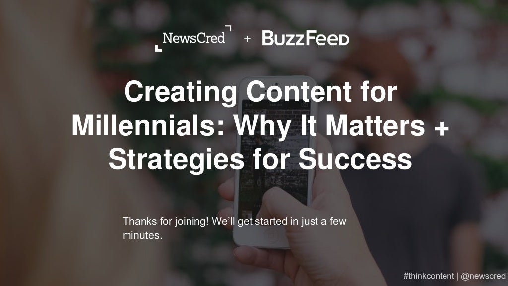Creating Content for Millennials: Why It Matters + Strategies for Succss