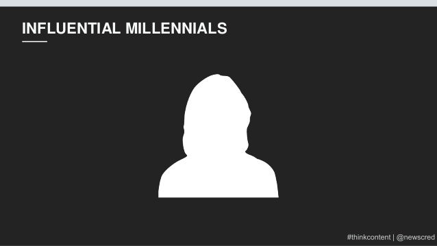 Creating Content for Millennials: Why It Matters + Strategies for Succss Slide 18