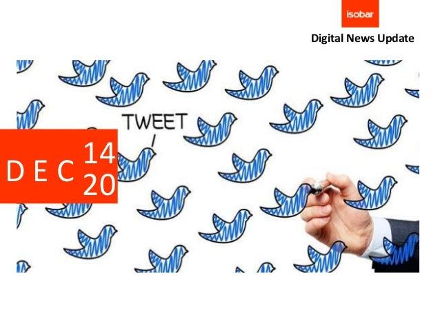 Digital News Update      14D E C 20