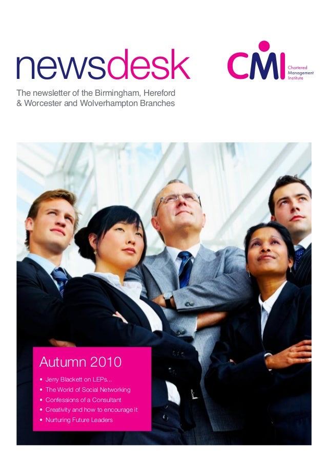 newsdesk CMI IBC Joint Family Day The newsletter of the Birmingham, Hereford & Worcester and Wolverhampton Branches autumn...