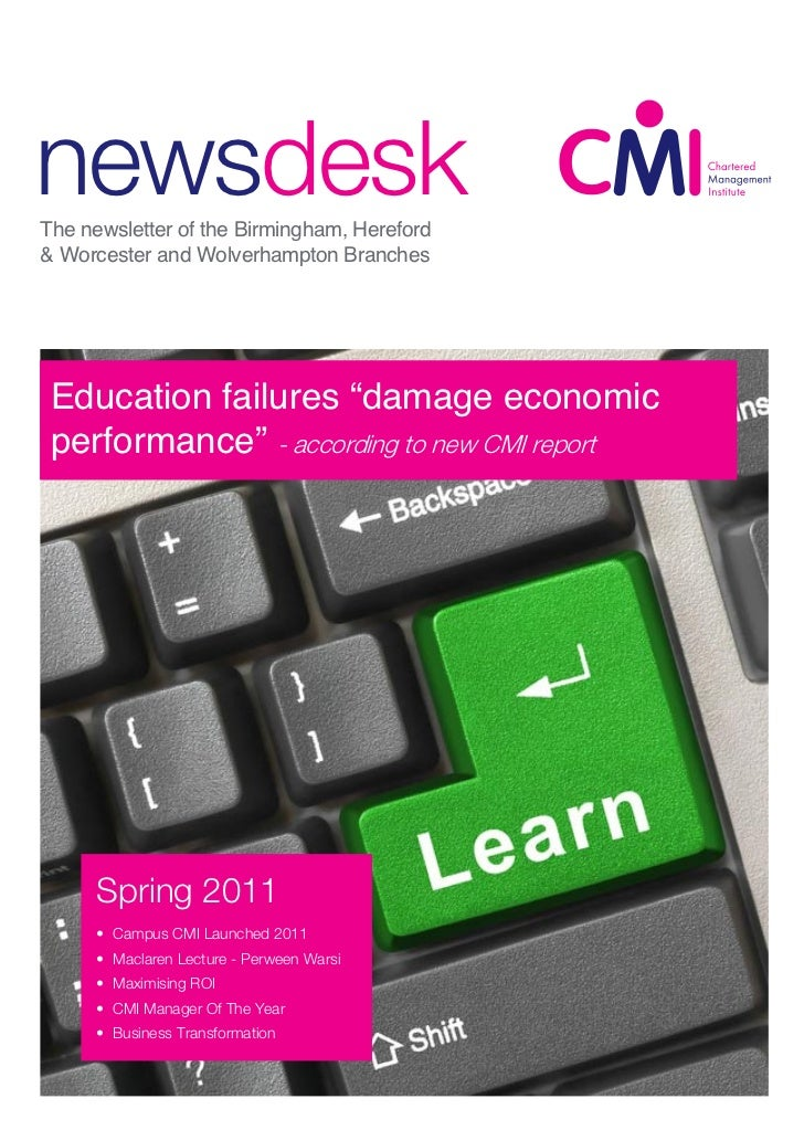 newsdeskThe newsletter of the Birmingham, Hereford& Worcester and Wolverhampton Branches CMI IBC Joint Education failures ...