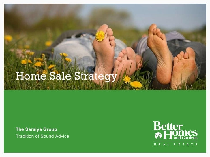 Home Sale Strategy The Saraiya Group Tradition of Sound Advice