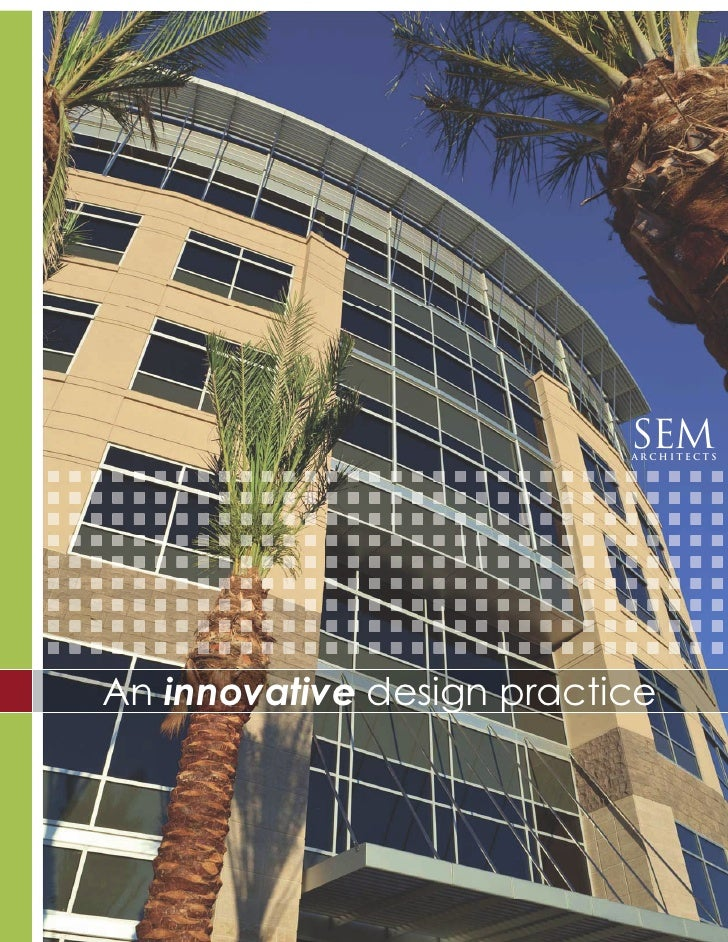 SEM                            ARCHITECTS     An innovative design practice