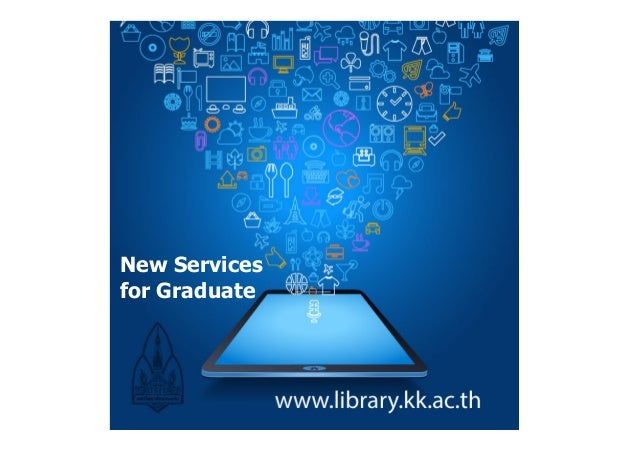New Services for Graduate