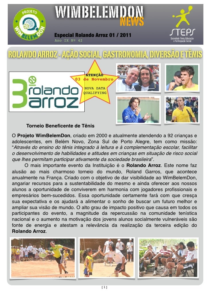 WIMBELEMDON                            NEWS                    Especial Rolando Arroz 01 / 2011                    Ano IX ...