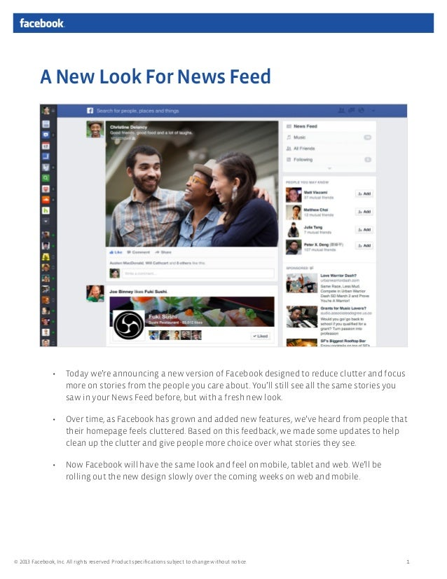 A New Look For News Feed                •    Today we're announcing a new version of Facebook designed to reduce clutter a...