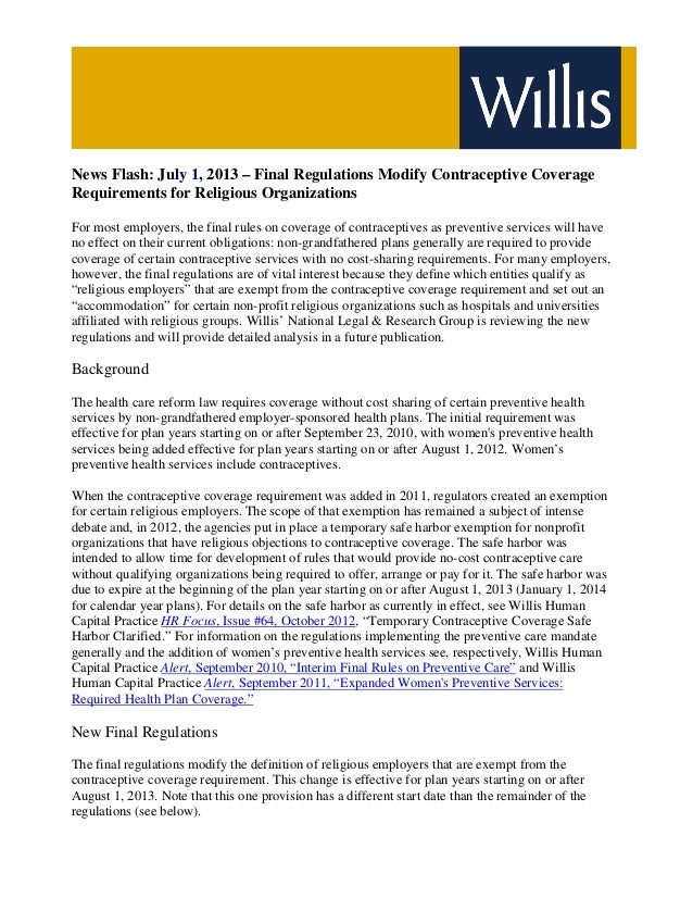 News Flash: July 1, 2013 – Final Regulations Modify Contraceptive Coverage Requirements for Religious Organizations For mo...