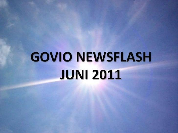GOVIO NEWSFLASH <br />JUNI 2011<br />