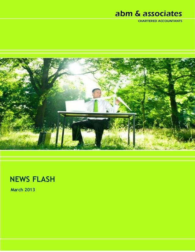 abm & associates                                            CHARTERED ACCOUNTANTSNEWS FLASHMarch 2013       NEWS FLASH MAR...