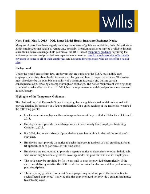 News Flash: May 9, 2013 – DOL Issues Model Health Insurance Exchange NoticeMany employers have been eagerly awaiting the r...