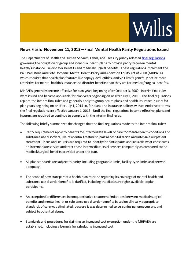 News Flash: November 11, 2013—Final Mental Health Parity Regulations Issued The Departments of Health and Human Services, ...
