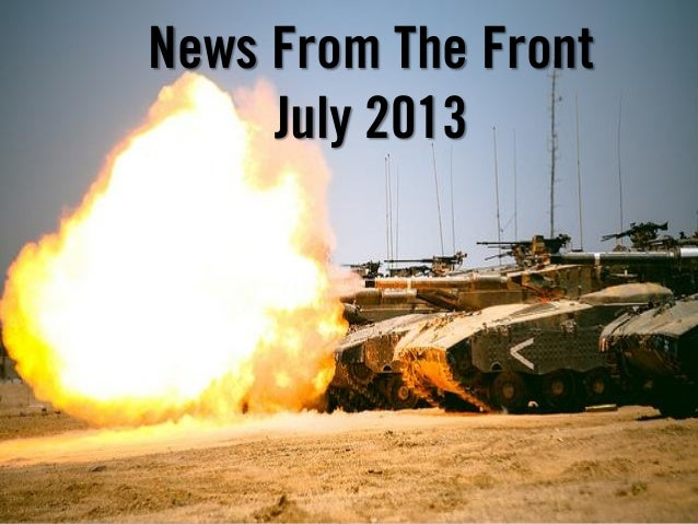 News From The Front July 2013