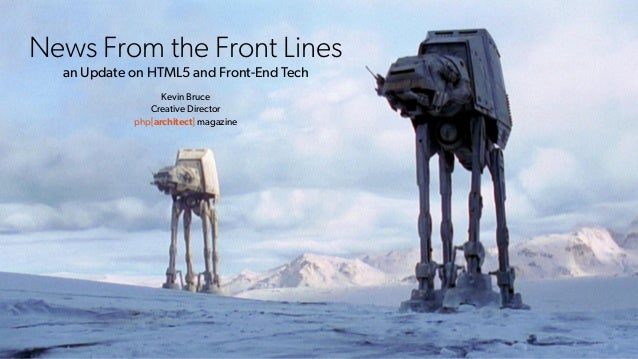 News From the Front Lines
