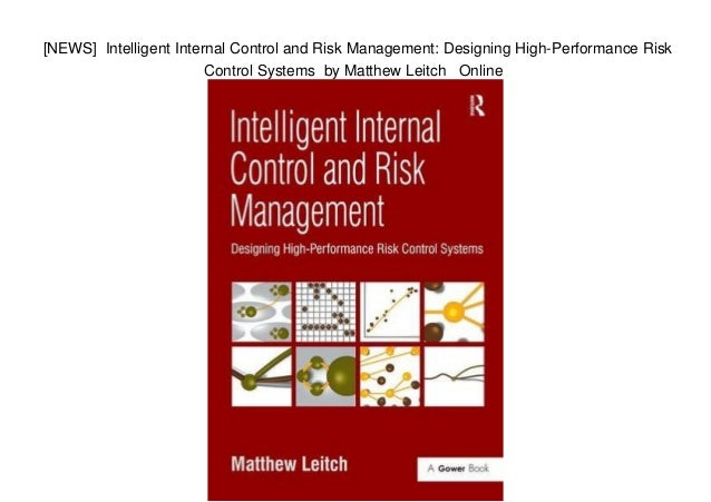 News Intelligent Internal Control And Risk Management Designing