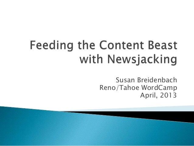 Susan BreidenbachReno/Tahoe WordCampApril, 2013