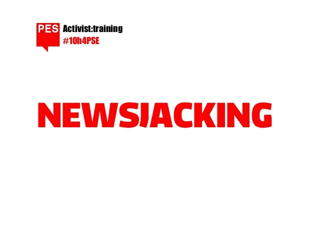 Activist:training #10h4PSE  NEWSJACKING