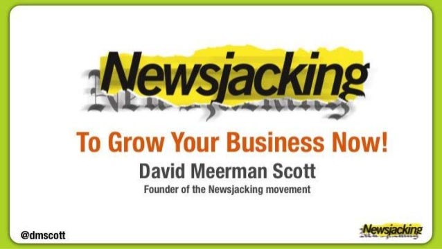 Newsjacking to Grow your Business Now!