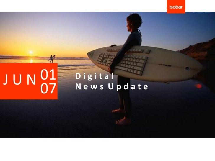 JUN 01   Digital    07   News Update