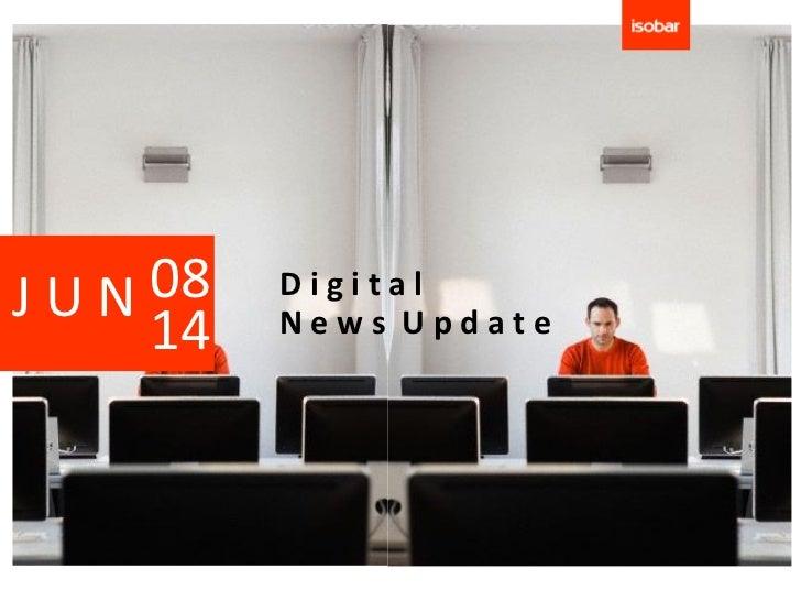 JUN 08   Digital    14   News Update