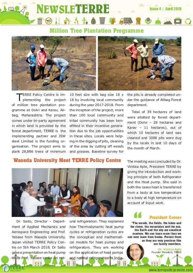 www.terrepolicycentre.com NEWSLETERRE Issue 4 | April 2018 Million Tree Plantation Programme Waseda University Meet TERRE ...
