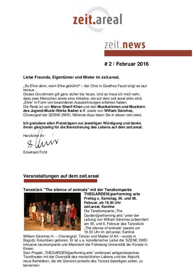 """# 2 / Februar 2016 Liebe Freunde, Eigentümer und Mieter im zeit.areal, """"So Ehre denn, wem Ehre gebührt!"""" – der Chor in Goe..."""