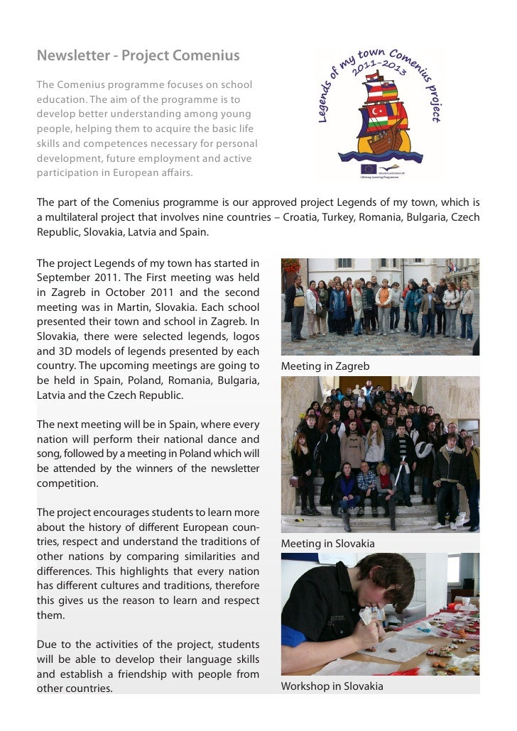 Newsletter - Project ComeniusThe Comenius programme focuses on schooleducation. The aim of the programme is todevelop bett...