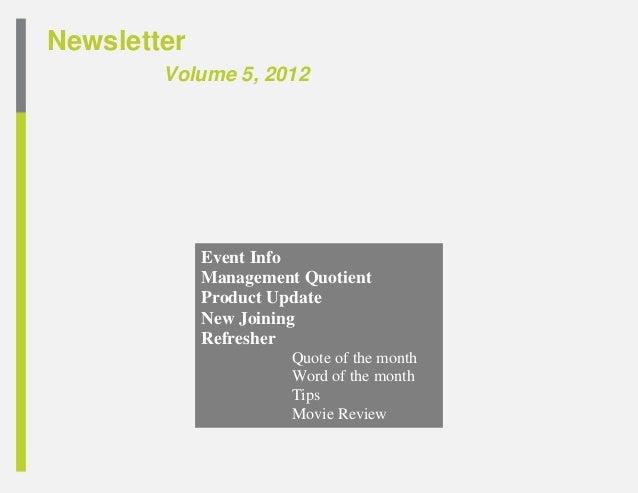 Newsletter        Volume 5, 2012             Event Info             Management Quotient             Product Update        ...