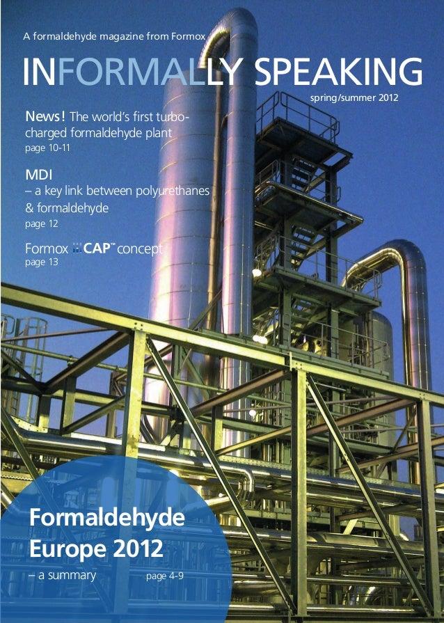 INFORMALLY SPEAKING spring/summer 2012A formaldehyde magazine from FormoxA formaldehyde magazine from FormoxFor...