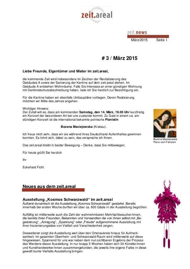 März/2015 Seite 1 # 3 / März 2015 Liebe Freunde, Eigentümer und Mieter im zeit.areal, die kommende Zeit wird insbesondere ...