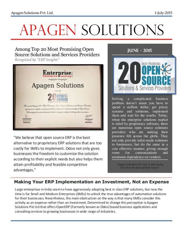 Apagen Solutions Pvt. Ltd. 1-July-2015 APAGEN SOLUTIONS Among Top 20 Most Promising Open Source Solutions and Services Pro...
