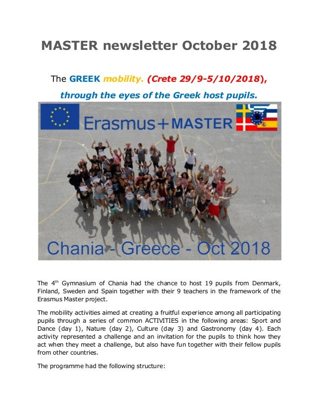MASTER newsletter Οctober 2018 The GREEK mobility. (Crete 29/9-5/10/2018), through the eyes of the Greek host pupils. The ...