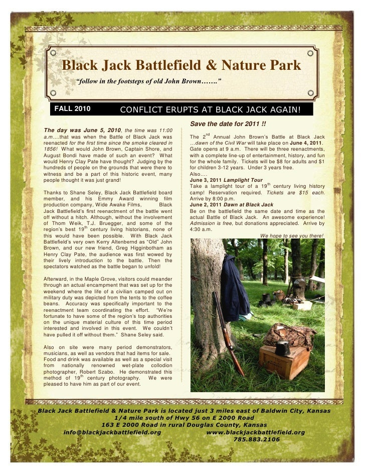 "Black Jack Battlefield & Nature Park              ""follow in the footsteps of old John Brown…….""     FALL 2010            ..."