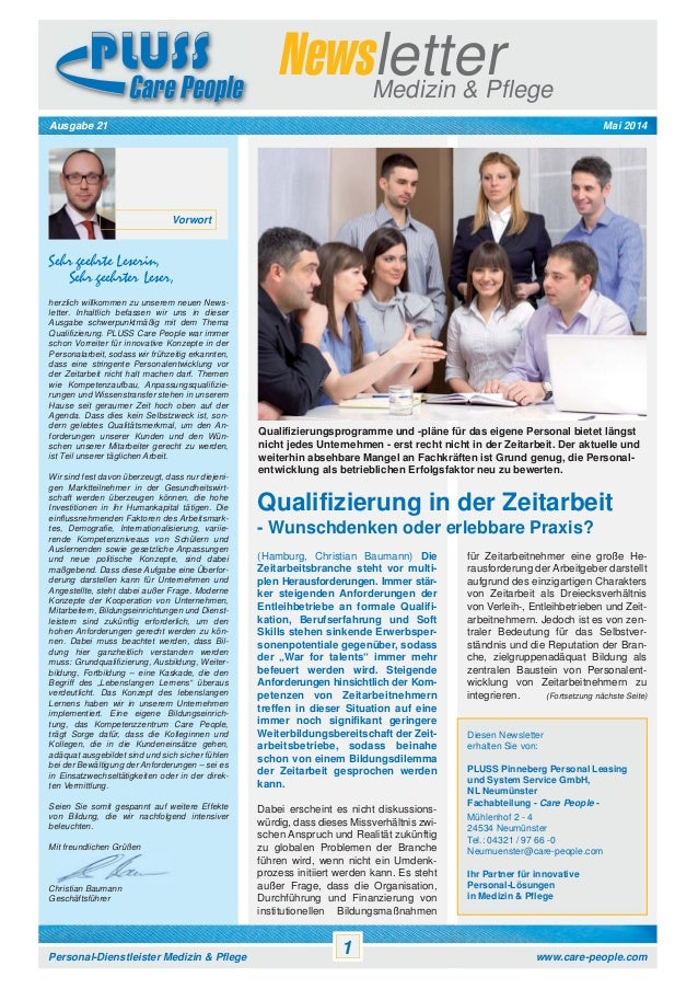 Ausgabe 21 Mai 2014 NewsletterMedizin & Pflege Personal-Dienstleister Medizin & Pflege www.care-people.com 1 Vorwort Sehr ...