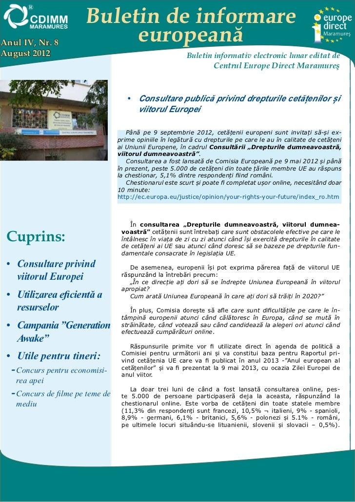Buletin de informareAnul IV, Nr. 8              europeanăAugust 2012                                               Buletin...