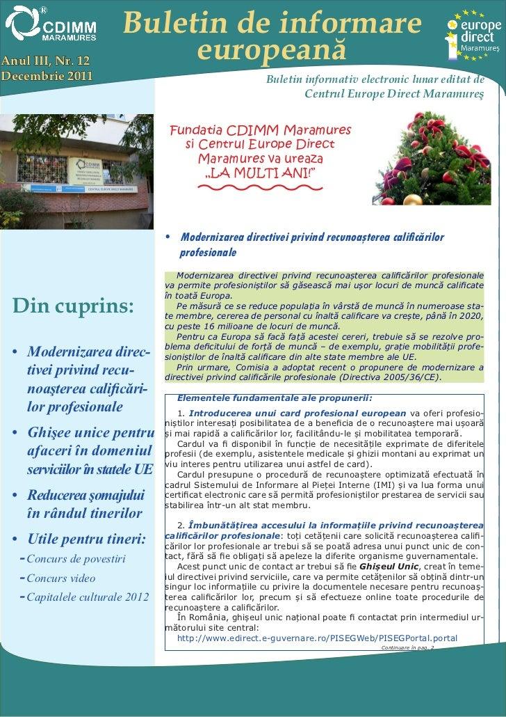 Buletin de informareAnul III, Nr. 12             europeanăDecembrie 2011                                             Bulet...