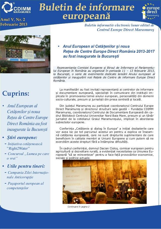 Buletin de informareAnul V, Nr. 2                europeanăFebruarie 2013                                               Bul...
