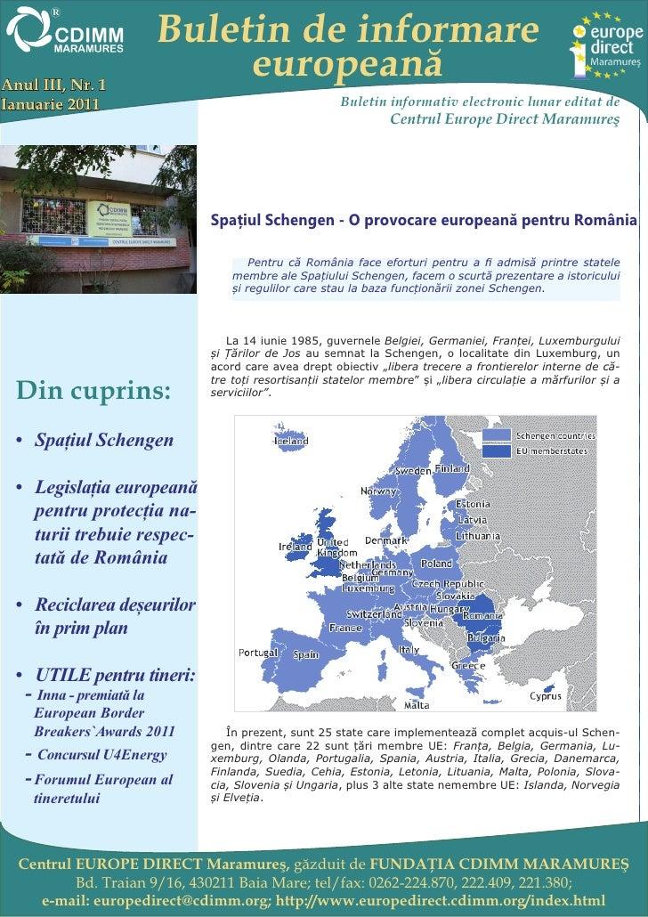 Buletin de informareAnul III, Nr. 1                           europeanăIanuarie 2011                                      ...