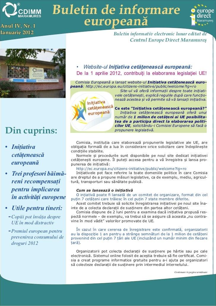 Buletin de informareAnul IV, Nr. 1               europeanăIanuarie 2012                                            Buletin...