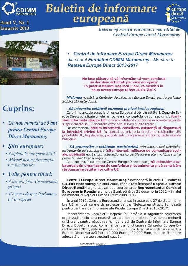 Buletin de informareAnul V, Nr. 1               europeanăIanuarie 2013                                                Bule...