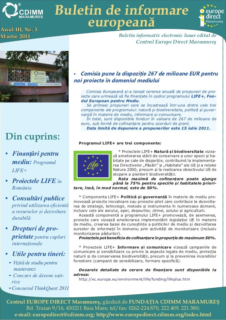 Buletin de informareAnul III, Nr. 3                             europeanăMartie 2011                                      ...