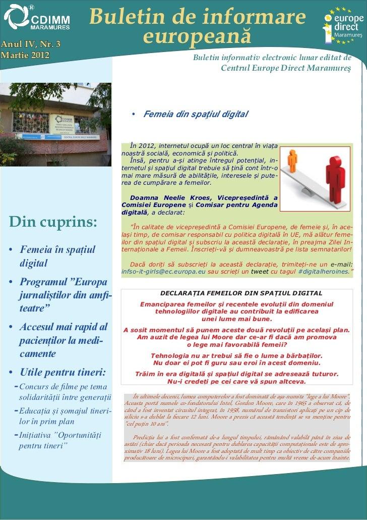 Buletin de informareAnul IV, Nr. 3                 europeanăMartie 2012                                                   ...