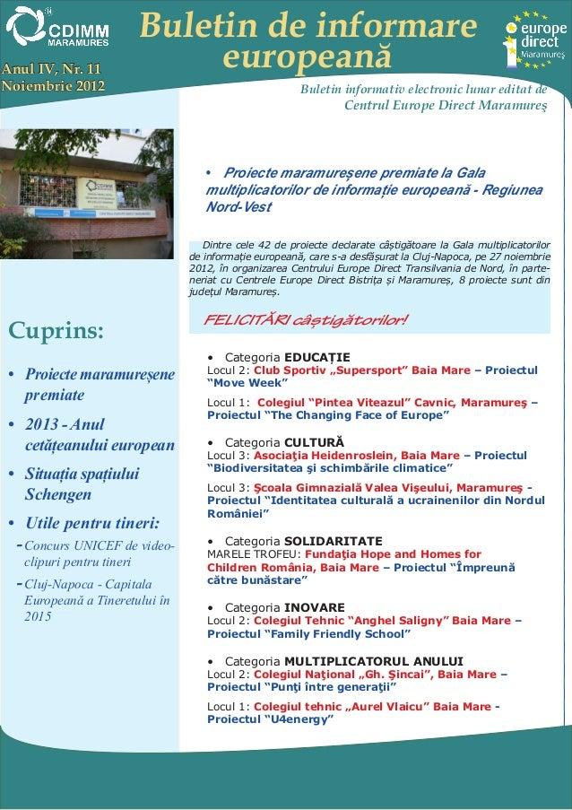 Buletin de informareAnul IV, Nr. 11             europeanăNoiembrie 2012                                           Buletin ...