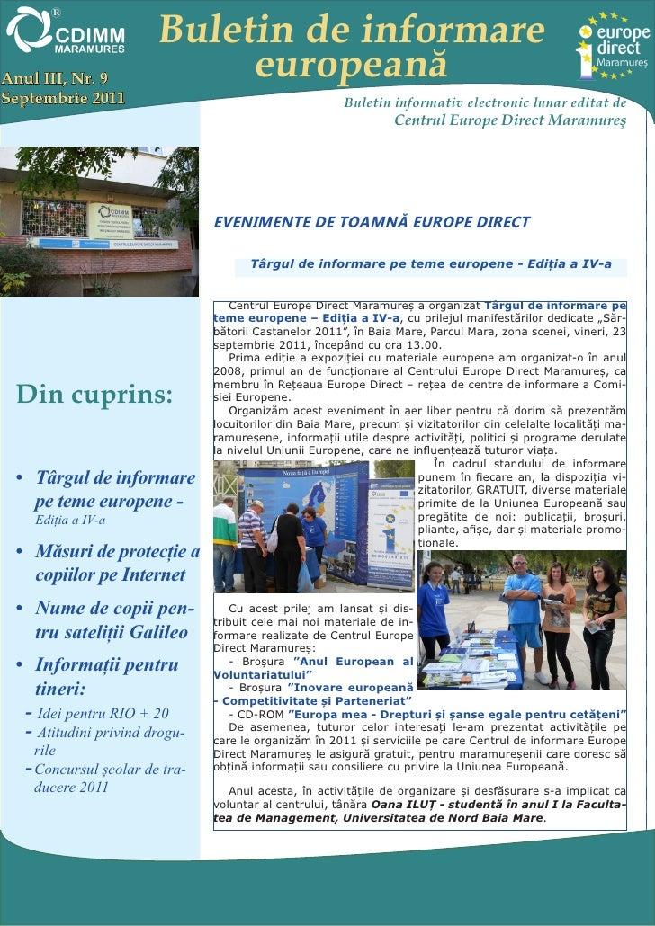 Buletin de informareAnul III, Nr. 9             europeanăSeptembrie 2011                                         Buletin i...