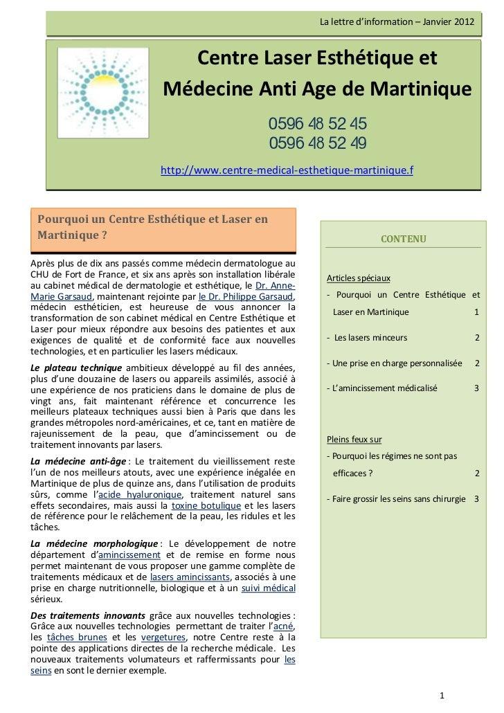 La lettre d'information – Janvier 2012                                  Centre Laser Esthétique et                        ...