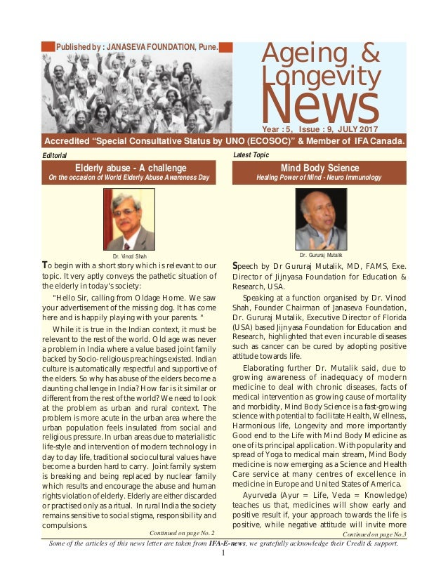 1 Longevity News Some of the articles of this news letter are taken from IFA-E-news, we gratefully acknowledge their Credi...