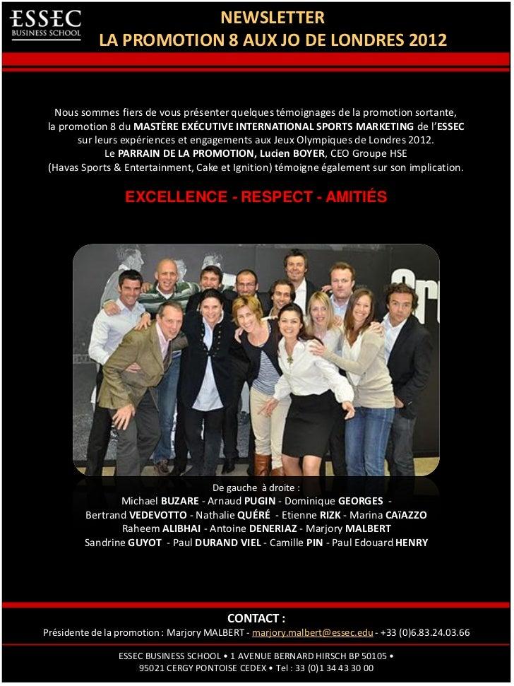 NEWSLETTER            LA PROMOTION 8 AUX JO DE LONDRES 2012   Nous sommes fiers de vous présenter quelques témoignages de ...