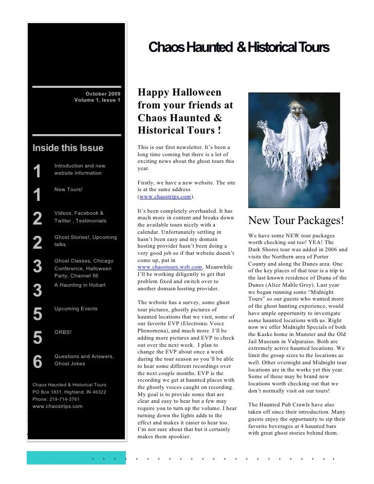 ChaosHaunted &Historical Tours                          October 2009    Happy Halloween                    Volume 1, Issue...