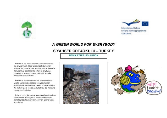 A GREEN WORLD FOR EVERYBODY                                                    SİYAHSER ORTAOKULU – TURKEY                ...