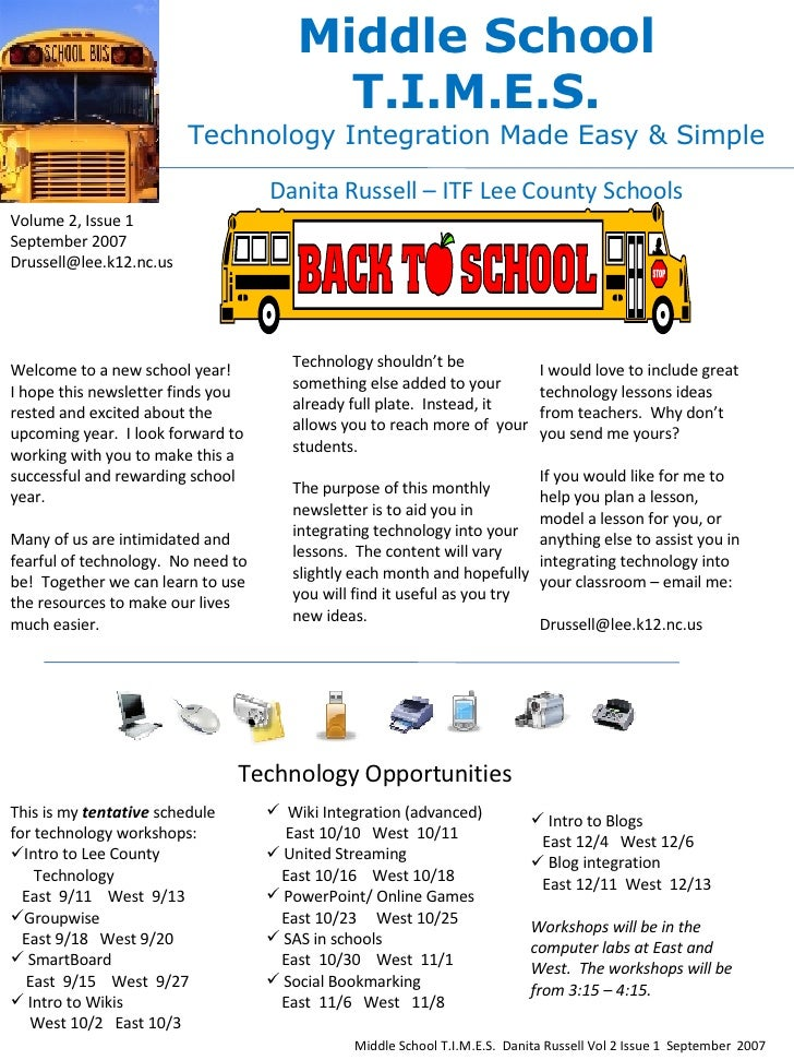 Middle School T.I.M.E.S. Technology Integration Made Easy & Simple Danita Russell – ITF Lee County Schools Volume 2, Issue...
