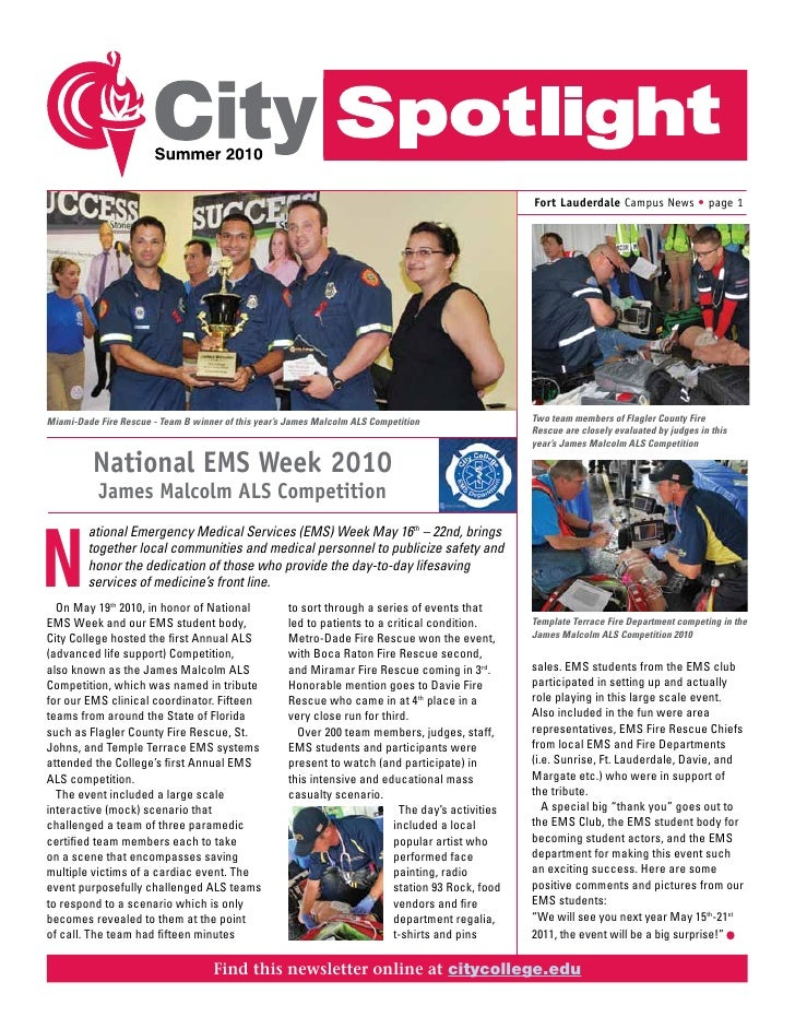 Fort Lauderdale Campus News • page 1     Miami-Dade Fire Rescue - Team B winner of this year's James Malcolm ALS Competiti...